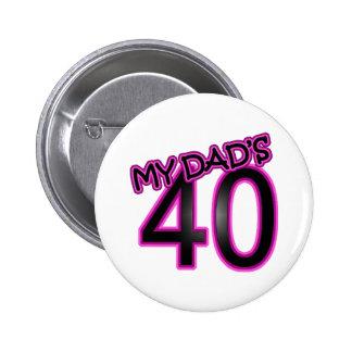 My Dad's 40 Button