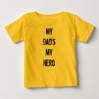 My Dad's My Hero Baby T-Shirt