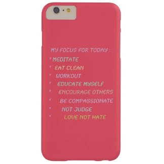 My Daily Focus List Barely There iPhone 6 Plus Case