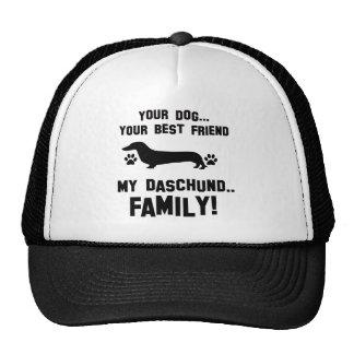 My daschund family, your dog just a best friend mesh hats