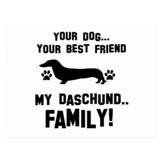 My daschund family, your dog just a best friend postcard