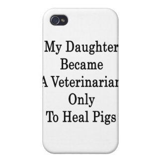 My Daughter Became A Veterinarian Only To Heal Pig Case For iPhone 4