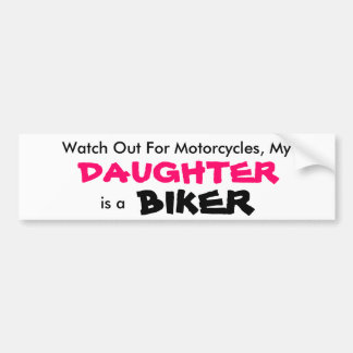 My Daughter is a Biker Bumper Sticker