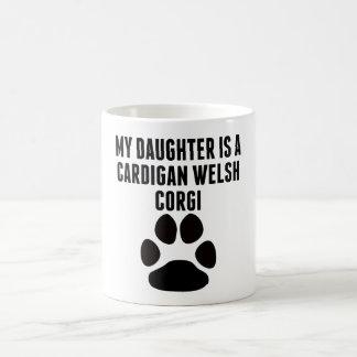 My Daughter Is A Cardigan Welsh Corgi Coffee Mugs