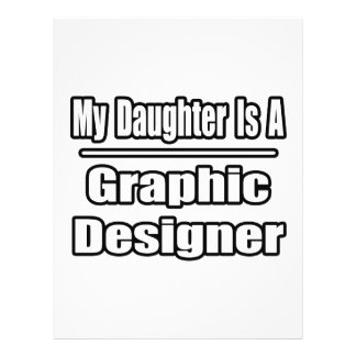 My Daughter Is A Graphic Designer Full Color Flyer