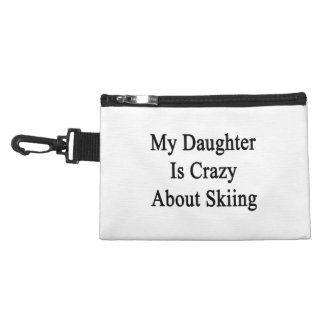 My Daughter Is Crazy About Skiing Accessory Bag