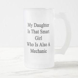 My Daughter Is That Smart Girl Who Is Also A Mecha Beer Mug