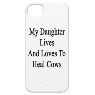 My Daughter Lives And Loves To Heal Cows iPhone 5/5S Cases