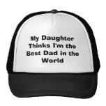 My Daughter Thinks I'm the Best Dad in the World Mesh Hats