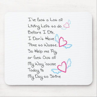 My Day 2 Shine - Black Mouse Pads