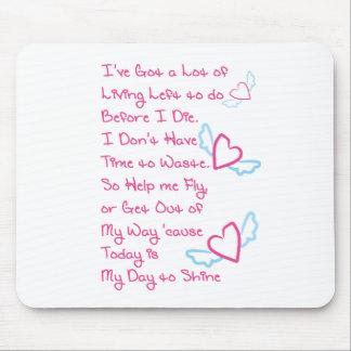 My Day 2 Shine - Pink Mousepad