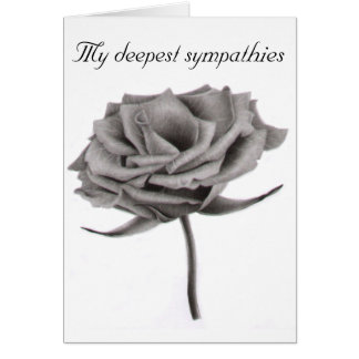 My deepest sympathies rose card