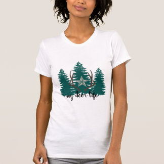 My Deer Life Trees and antlers T-Shirt