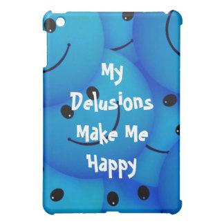 """My Delusions Make Me Happy"" iPad Mini Case"