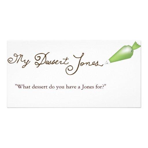 My Dessert Jones Picture Card