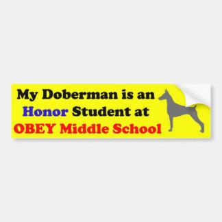 My Doberman is an Honor Student Bumper Sticker