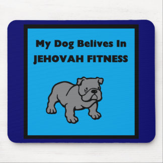 My Dog Chases Jehovah's Witnesses Mouse Pad