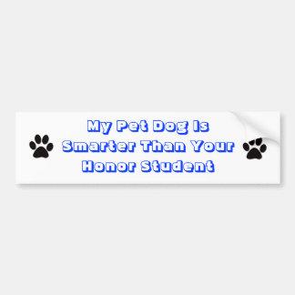 My dog is smarter car bumper sticker