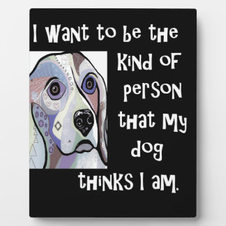 My Dog My Inspiration Plaque