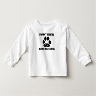 My Dog Sister Was Adopted Toddler T-Shirt