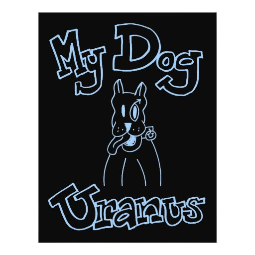 My Dog Uranus Flyer