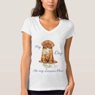 My Dogue de Bordeaux Ate My Lesson Plan T-Shirt