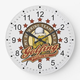 My Drinking Team has a Golfing Problem Large Clock