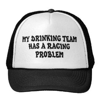 My Drinking Team Has A Racing Problem Trucker Hat