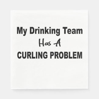 My Drinking Team has Curling Problem Paper Napkins
