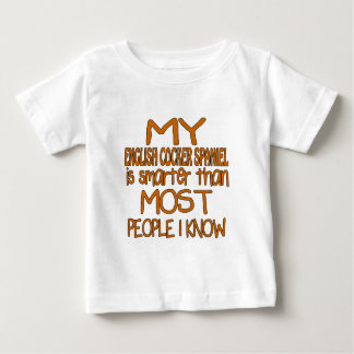 MY ENGLISH COCKER SPANIEL IS SMARTER THAN MOST PEO BABY T-Shirt