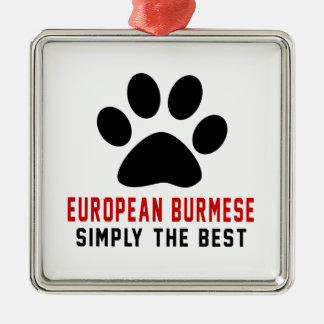 My European Burmese Simply The Best Silver-Colored Square Decoration