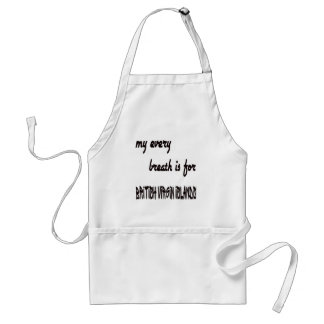 My every breath is for British Virgin Islands Standard Apron