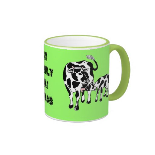My family eat grass mugs