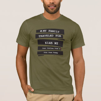 My Family Traveled for T-Shirt