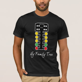 My Family Tree - Drag Racing T-Shirt