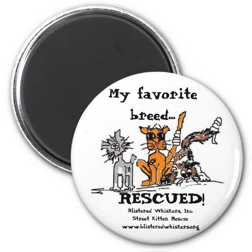 My Favorite Breed...RESCUED! Fridge Magnets