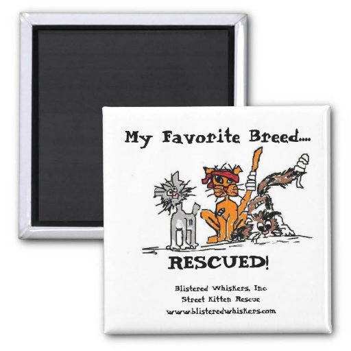 My Favorite Breed...., RESCUED! Magnets