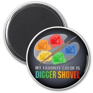 My Favorite Color Is Digger Shovel Magnet