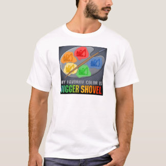 My Favorite Color Is Digger Shovel Mens T-Shirt