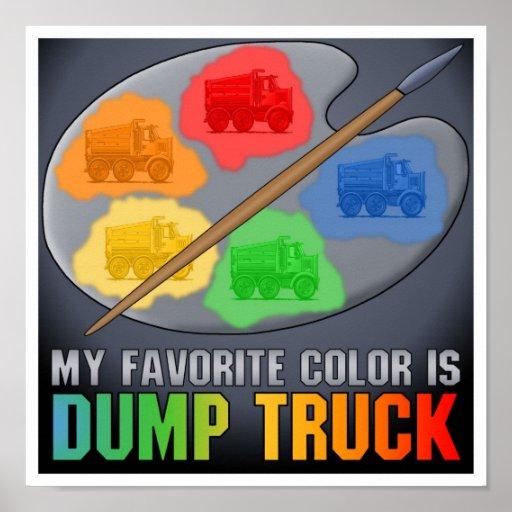 My Favorite Color Is Highway Dump Truck Poster Pri