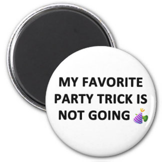 My Favorite Party Trick Magnet
