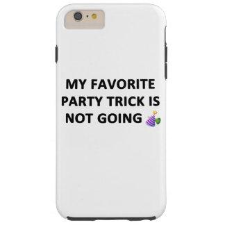 My Favorite Party Trick Tough iPhone 6 Plus Case