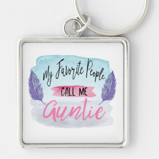 My Favorite People Call Me Auntie Keychain