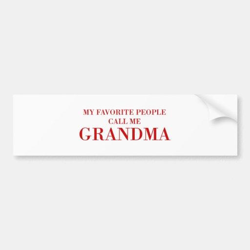 my-favorite-people-call-me-grandMa-BOD-BROWN.png Bumper Sticker