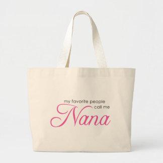 My Favorite People Call Me Nana Jumbo Tote Bag