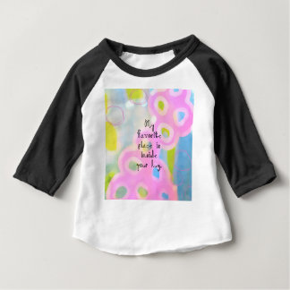 My Favorite Place Baby T-Shirt