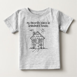 my favorite place is grandma's house baby T-Shirt