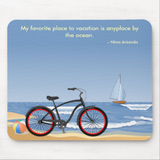 """My Favorite Place to Vacation..."" Mouse Pad"