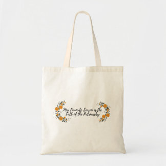 My Favorite Season is the Fall of the Patriarchy Tote Bag