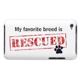 My Favourite Breed Is Rescued Barely There iPod Cases